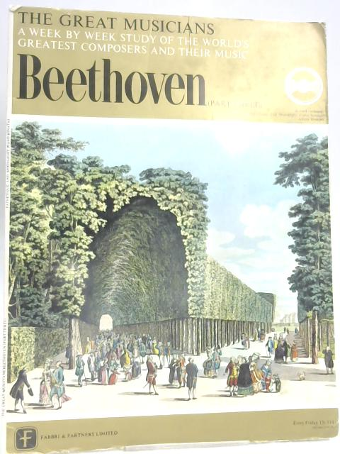 Beethoven Part Three (The Great Musicians No. 7) By Robert Simpson