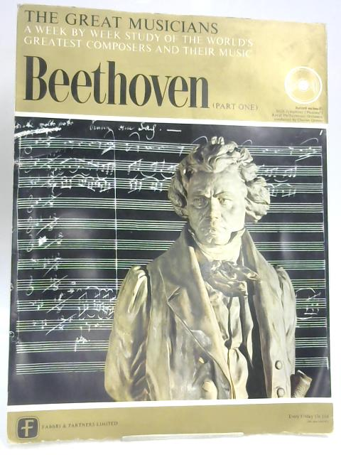 The Great Musicians No. 1, Beethoven (Part One) By Robert Simpson