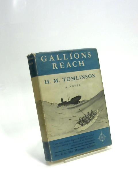 Gallions Reach by H. M. Tomlinson