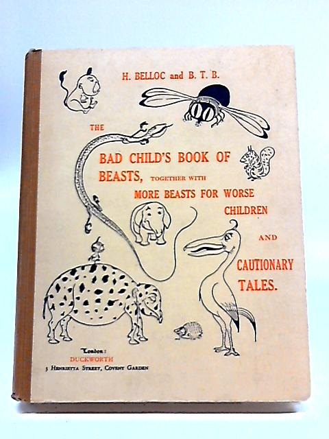The Bad Child's Book of Beasts by Belloc