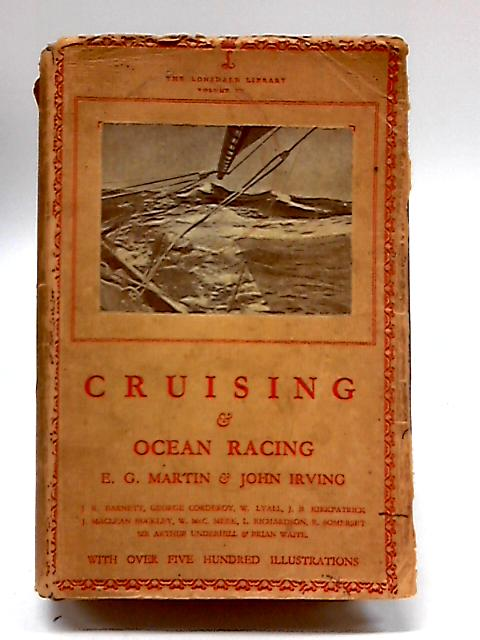 Cruising & Ocean Racing (Lonsdale Library. Vol. 15.) by Martin