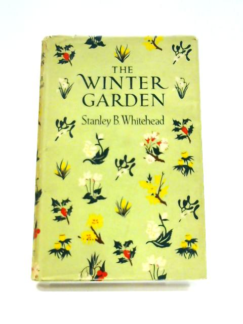 The Winter Garden by Stanley B. Whitehead