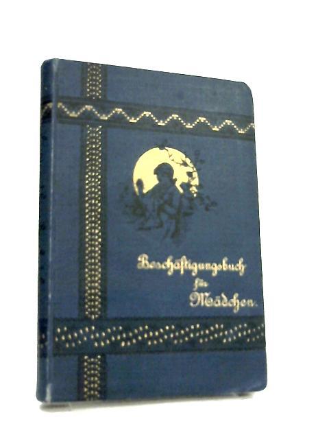 Beschaftigungsbuch fur Madchen by Marie Buckner