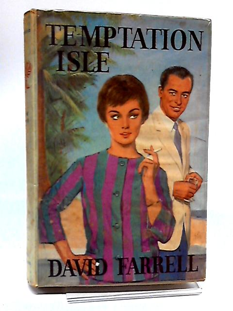 Temptation Isle by Farrell, David