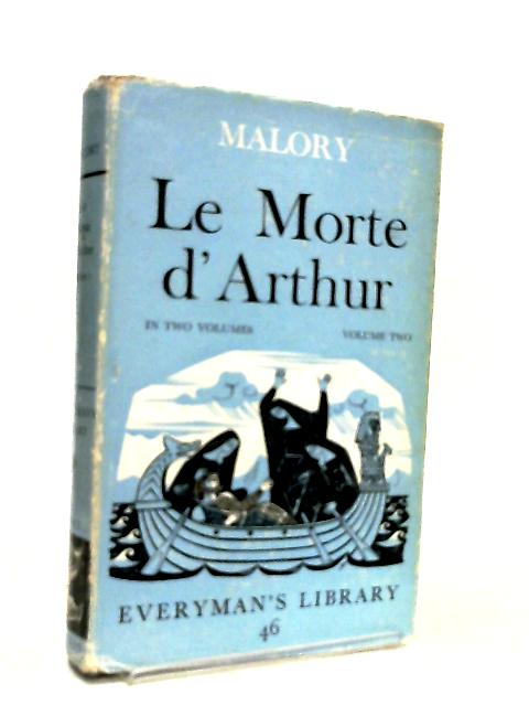 Le Morte d'Arthur Volume Two by Sir Thomas Malory