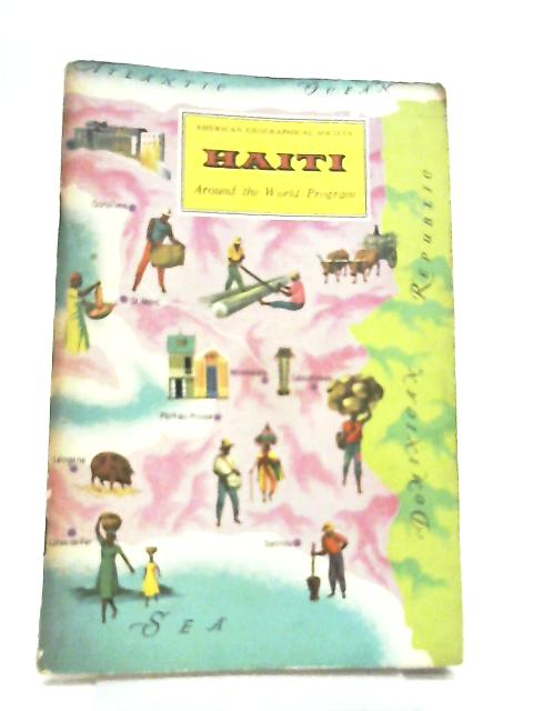 American Geographical Society - Haiti, Around the World Program By Richard Joseph