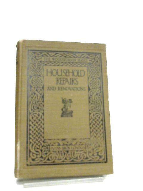 Household Repairs and Renovations by C. S. Johnson
