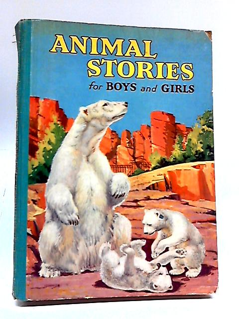 Animal stories for boys and girls by Anon