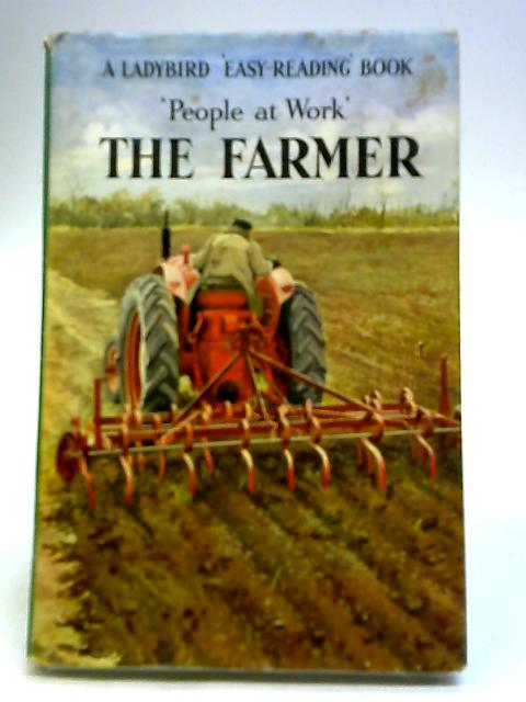 The Farmer: People At Work By Havenhand