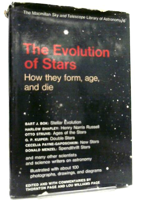 The Evolution of the Stars By B. J. Bok