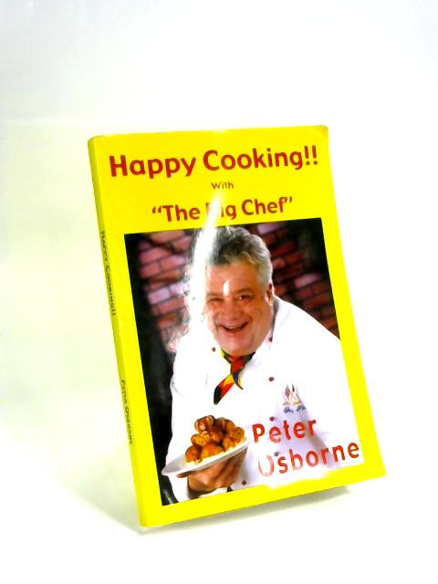 Happy Cooking By Peter Osborne