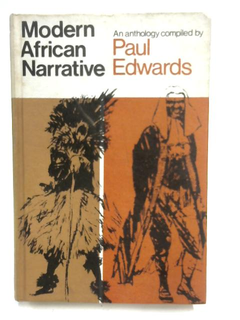 West African Narrative: An Anthology For Schools By Paul Edwards