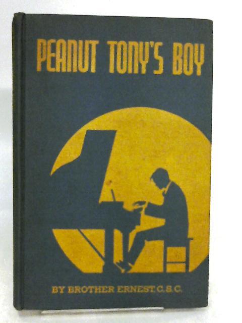 Peanut Tony's Boy by Ernest