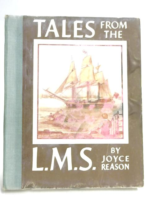 Tales From The L. M. S. By Joyce Reason