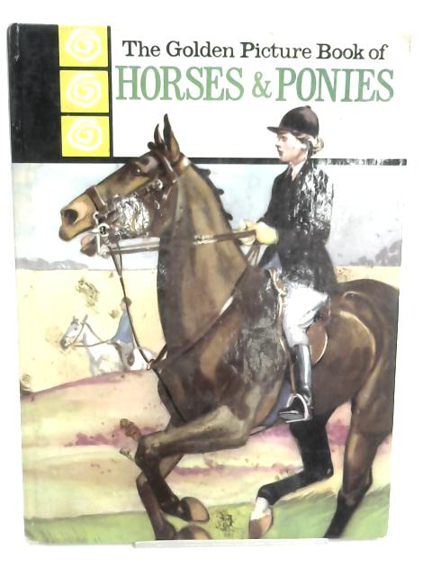 Horses and Ponies (Golden picture books) by Joan Bunn-Richards