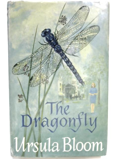 The Dragonfly by Ursula Bloom