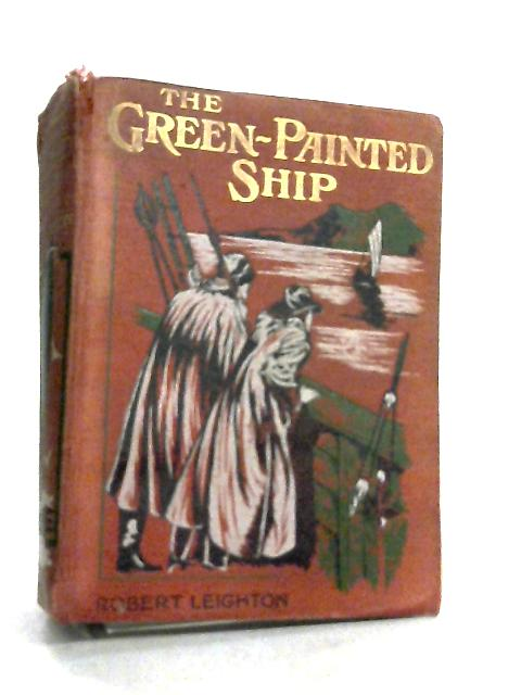The Green Painted Ship by Robert Leighton