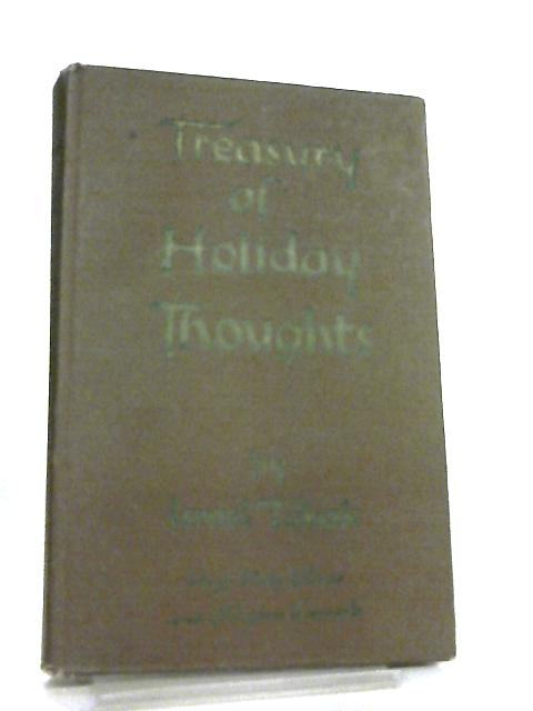 Treasury of Holiday Thoughts, High Holy Days and Pilgrim Festivals by Israel Tabak