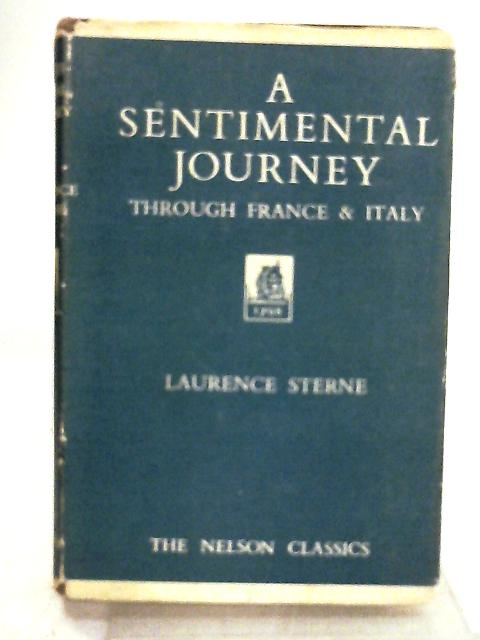 A Sentimental Journey Through France and Italy by Sterne Laurence