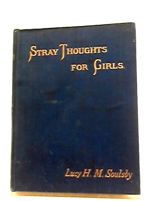 Stray Thoughts for Girls by LHM Soulsby