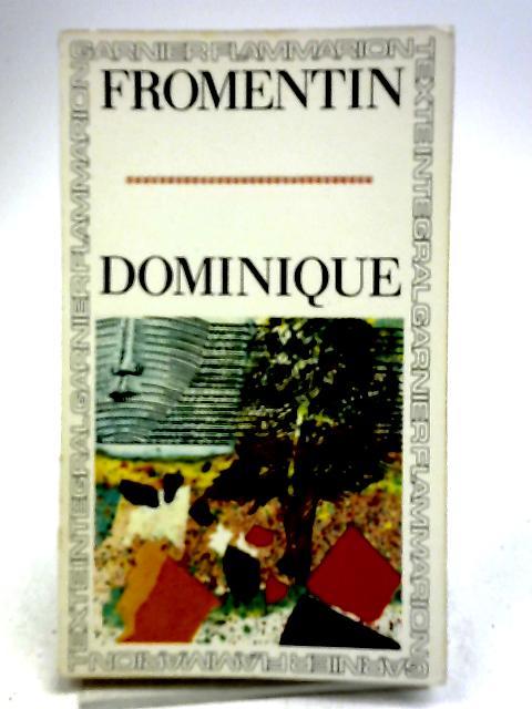 Dominique By Eugène Fromentin