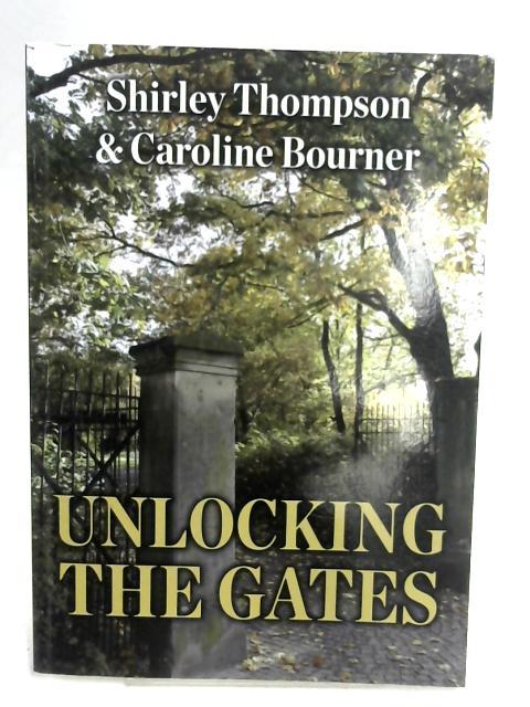 Unlocking the Gates by Shirley Thompson