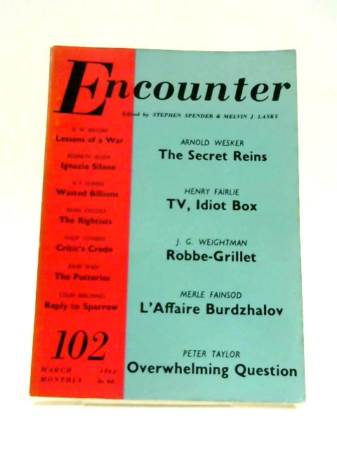 Encounter: Vol. XVIII No. 3 March, 1962 #102 by Stephen Spender (Ed)