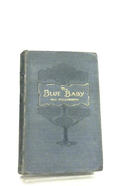 The Blue Baby and Other Stories by Mrs. Molesworth