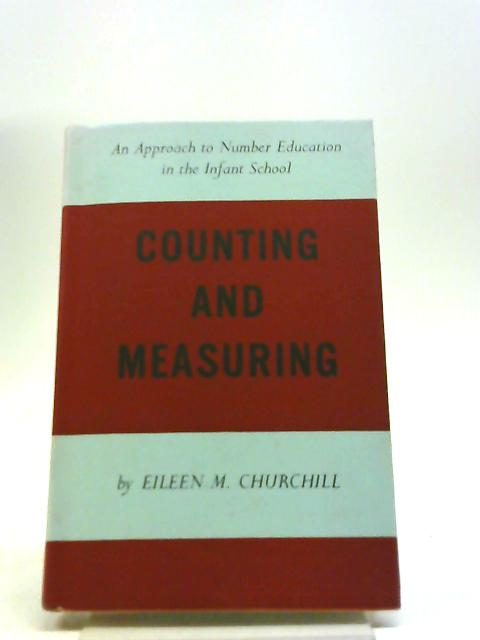 Counting And Measuring by Eileen M. Churchill
