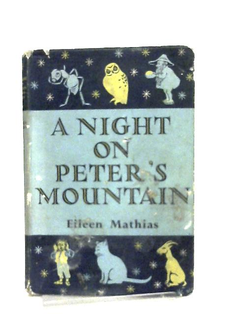 A Night on Peter's Mountain by Mathias Eileen