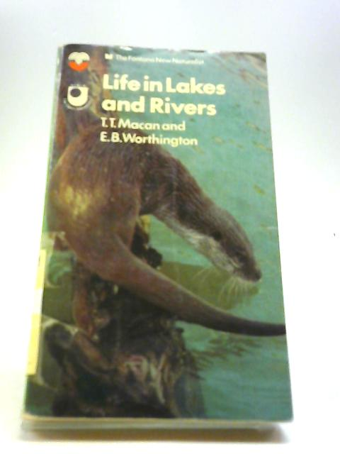 Life in Lakes and Rivers (Collins New Naturalist) By Macan, T. T.