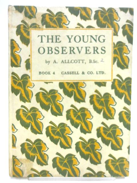 The Young Observers Book 4 By A. Allcott