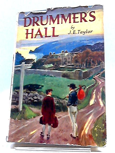 Drummer's Hall (Crown library series) By John Edmund Taylor