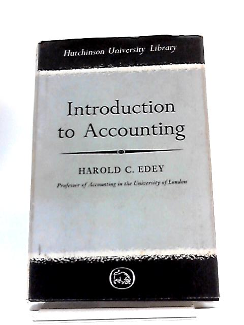 Introduction to Accounting (University Library) By Harold Cecil Edey