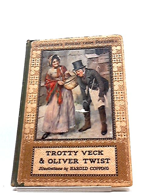 Trotty Veck & Oliver Twist by Various