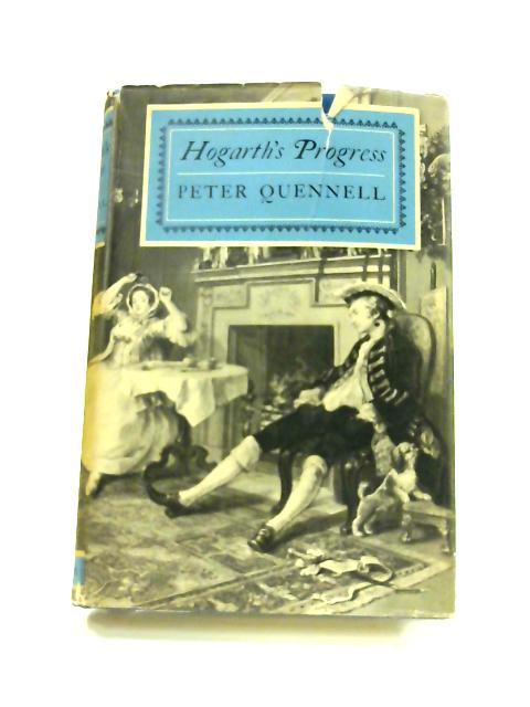 Hogarth's Progress by Peter Quennell