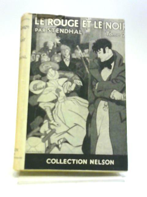 Le Rouge et Le Noir Tome 2 by Stendhal