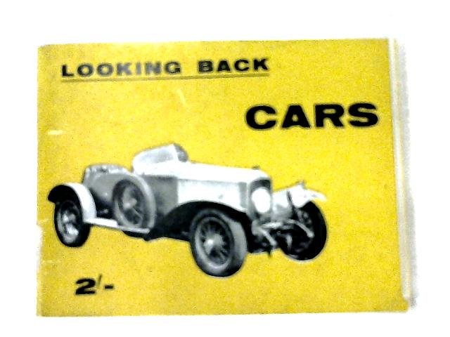 Looking Back Cars By Warren Seymour