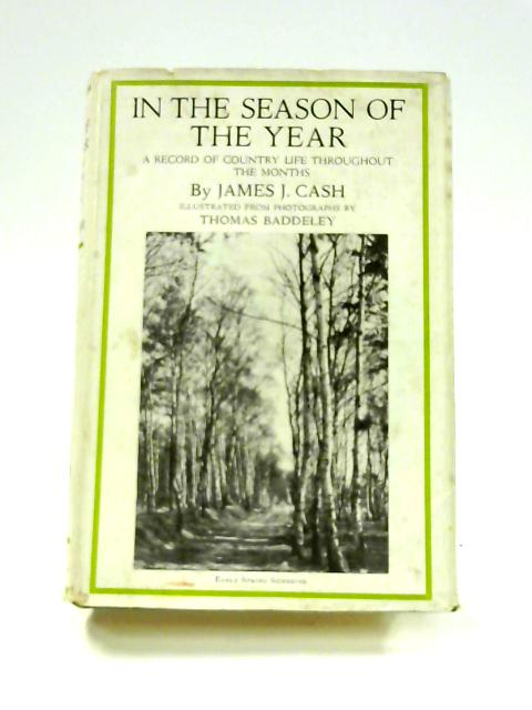 In The Season of The Year by James J. Cash