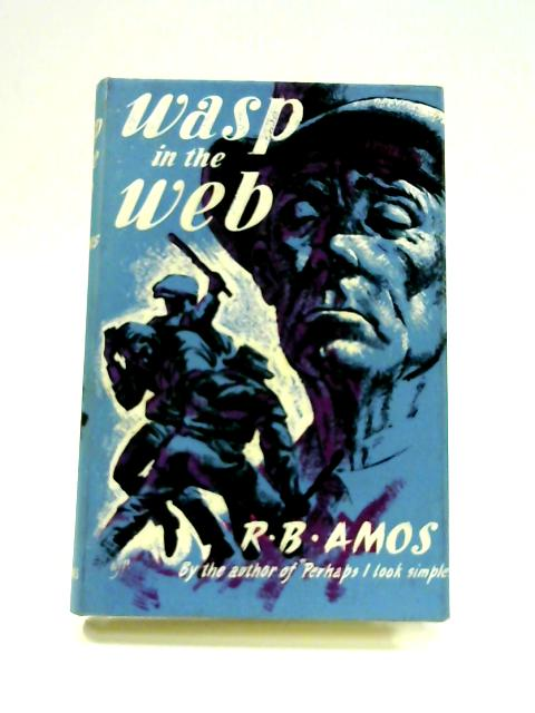 Wasp in the Web by R.B. Amos