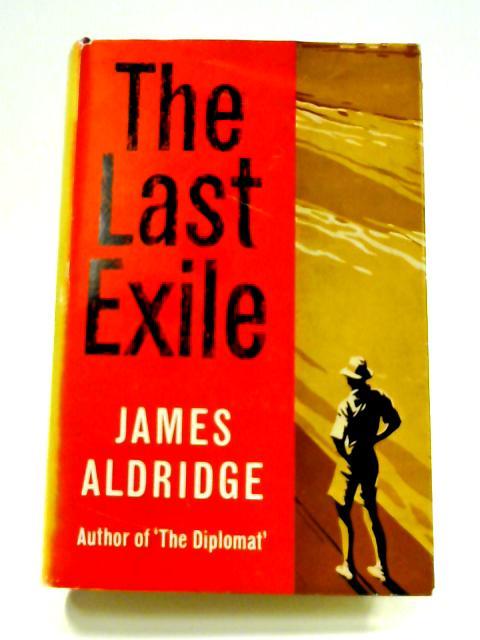 The Last Exile by James Aldridge