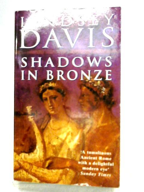 Shadows in Bronze By Davis