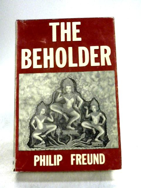 The Beholder: Seven Tales of Sebastian Romm by Philip Freund