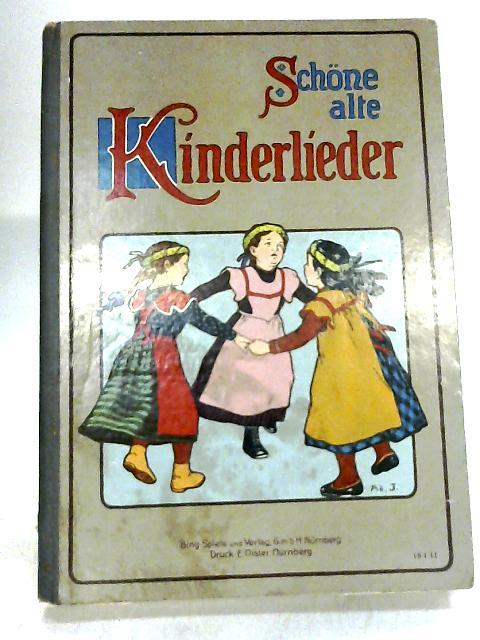 Schöne alte Kinderlieder by Martin Boelitz