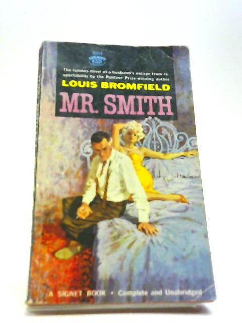 Mr. Smith by Louis Bromfield