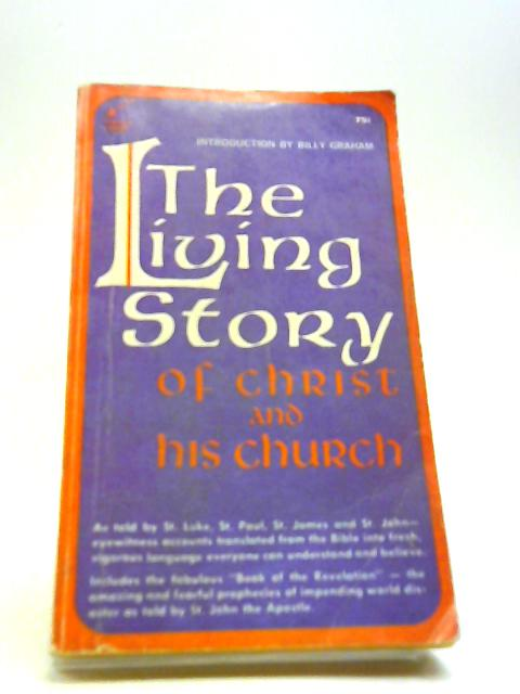 Living story of Christ and his church by TAYLOR K