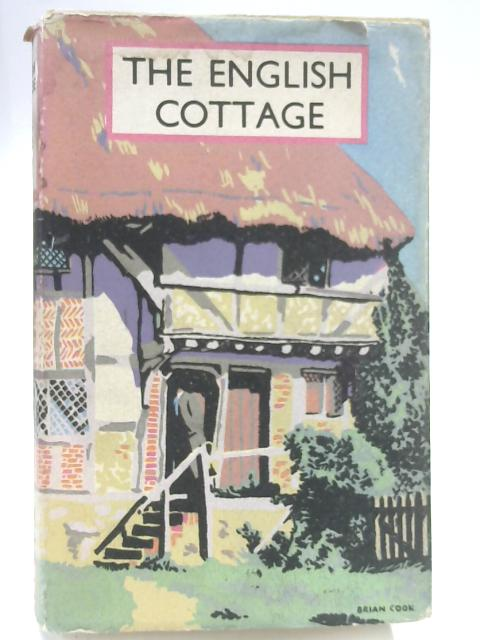The English Cottage by Harry Batsford