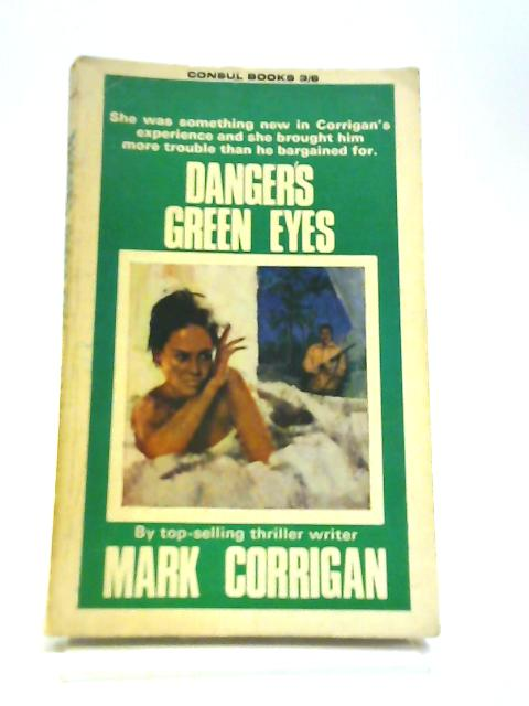 Danger's Green Eyes By Mark Corrigan