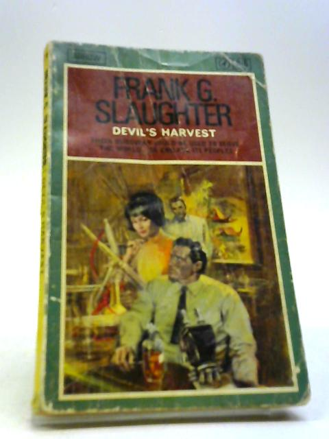 Devil's Harvest by Slaughter, Frank G