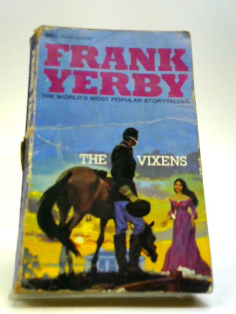 The Vixens by Yerby, Frank